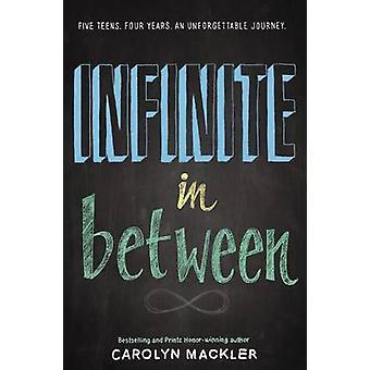 Infinite in Between by Carolyn Mackler - 9780061731075 Book