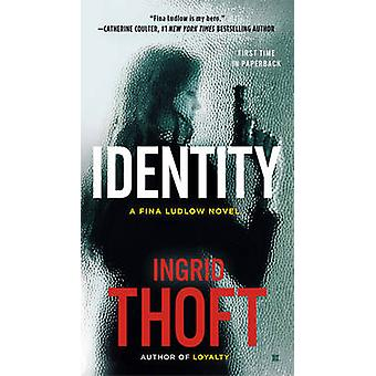 Identity by Ingrid Thoft - 9780425274057 Book