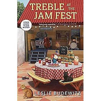 Treble at the Jam Fest by Leslie Budewitz - 9780738752402 Book