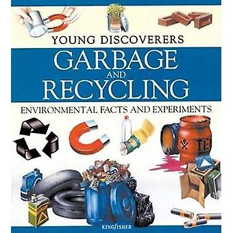 Garbage and Recycling by Rosie Harlow - Sally Morgan - 9780753455036