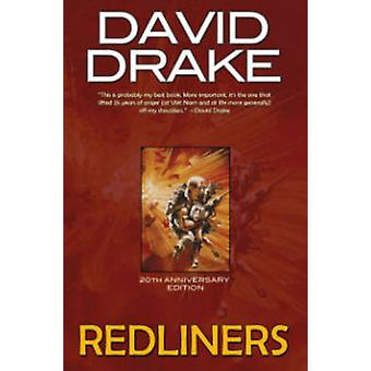 Redliners 20th Anniversary Edition by David Drake - 9781476781624 Book