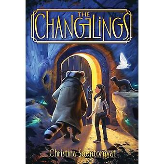 The Changelings by Christina Soontornvat - 9781492632603 Book