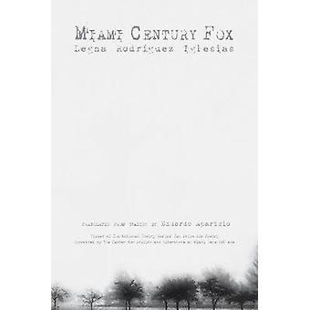 Miami Century Fox by Legna Rodr Iglesias - 9781617755897 Book