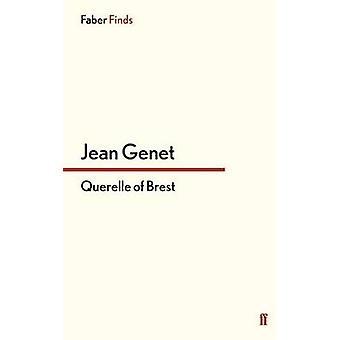Querelle of Brest (Mainvvvvvvv) by Jean Genet - 9780571256211 Book