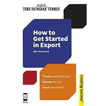 How to Get Started in Export by Westwood & John