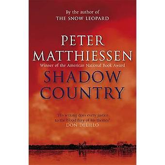 Pays d'ombre par Peter Matthiessen
