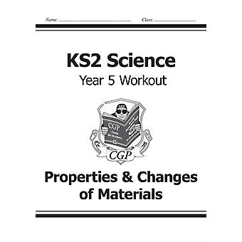 KS2 Science Year Five Workout: Properties & Changes of Materials (for the New Curriculum) (Paperback) by Cgp Books
