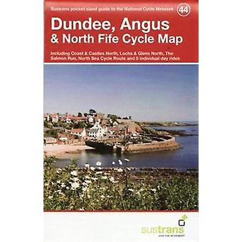 Dundee Angus & North Fife Cycle Map 44 (Paperback) by Sustrans