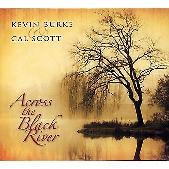 Burke/Scott - på tværs af Black River [CD] USA importen