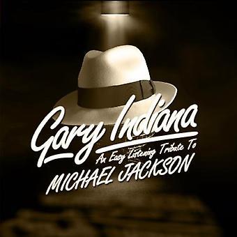 Gary Indiana - Easy Listening Tribute Michael Jackson [CD] USA import