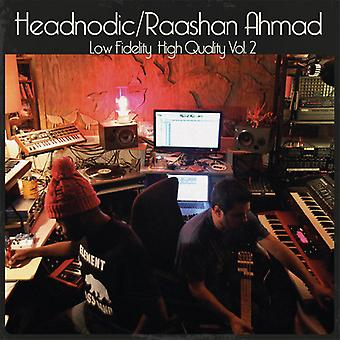 Ahmad, Raashan / Headnodic - Low Fidelity høj kvalitet Vol. 2 [Vinyl] USA import