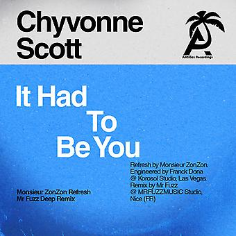 Chyvonne Scott - It Had to Be You [CD] USA import