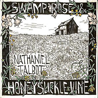 Nathaniel Talbot - sump Rose & Honeysuckle vin [CD] USA import