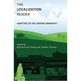 The Localization Reader - Adapting to the Coming Downshift by Raymond