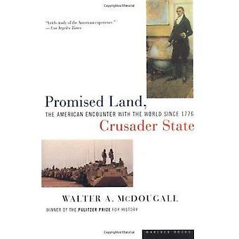 Gelobte Land - Crusader State - amerikanische Begegnung mit der Welt Sünde