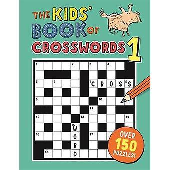 Livre le Kids' de mots-croisés - n ° 1 par Gareth Moore - Bo 9781780554419