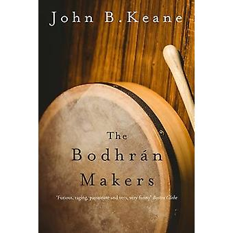 The Bodhran Makers by John B. Keane - 9781847178855 Book