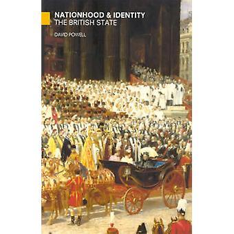 Nation et identité - l'Etat britannique depuis 1800 par David Powell
