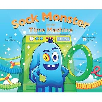 Sock Monster and the Time Machine by Sock Monster and the Time Machin