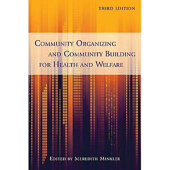 Community Organizing and Community Building for Health and Welfare (3