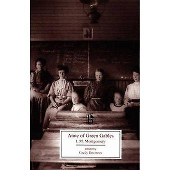 Anne of Green Gables (Broadview éditions) par L. M. Montgomery - Cecil