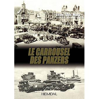 Le Carrousel Des Panzers by Jean-Yves Mary - 9782840482901 Book
