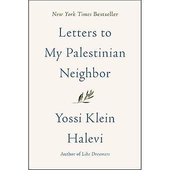 Lettres à mon voisin palestinien