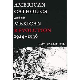 Los católicos americanos y la revolución mexicana