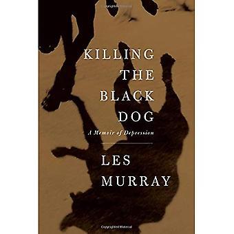 Den schwarzen Hund zu töten