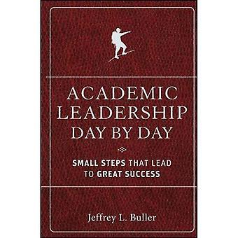 Direction académique par jour: petites marches qui mènent au succès