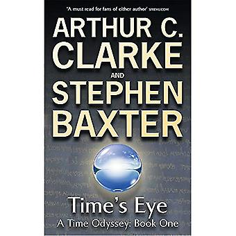 A Time's Eye: A Time Odyssey Book One: Time's Eye Bk. 1 (Time Odyssey)