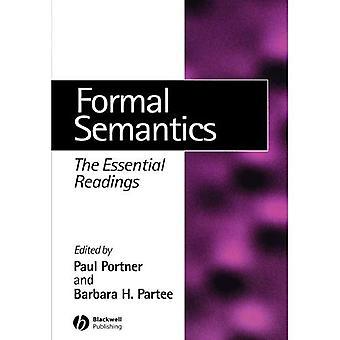 Formal Semantics: The Essential Readings (Linguistics: The Essential Readings)