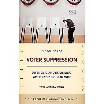 Die Politik der Wähler Unterdrückung