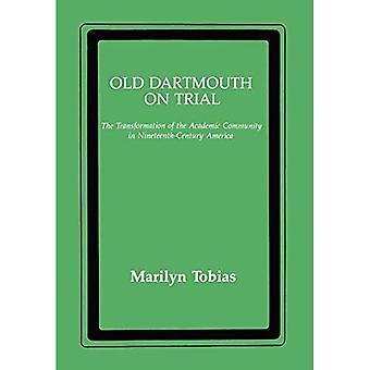 Dartmouth viejo en ensayo: la transformación de la comunidad académica en América del siglo XIX