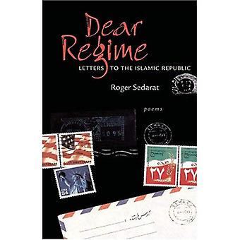Dear Regime: Letters to the Islamic Republic