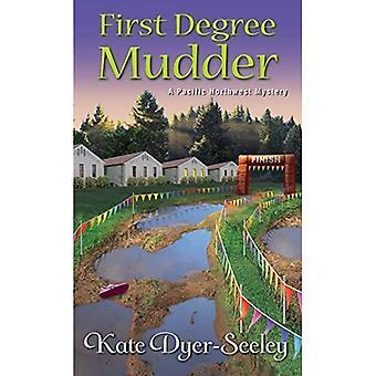 Ensimmäisen asteen Mudder (Pacific Northwest Mystery) (Pacific Northwest salaisuudet (Kensingtonissa))