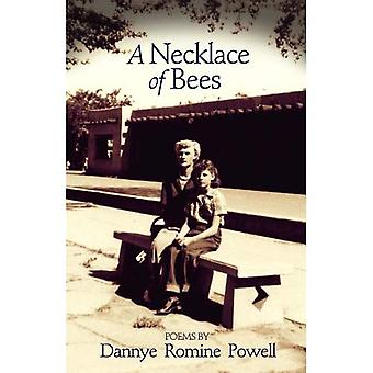 A Necklace of Bees: Poems (Arkansas Poetry Series) (University of Arkansas Press Poetry Series)