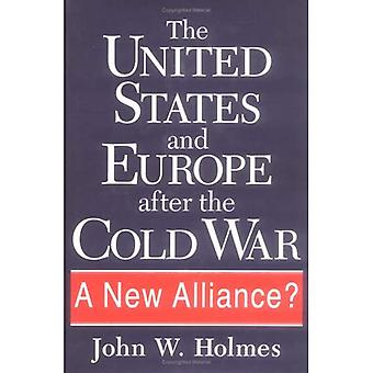 The United States and Europe after the Cold War: A New Alliance?