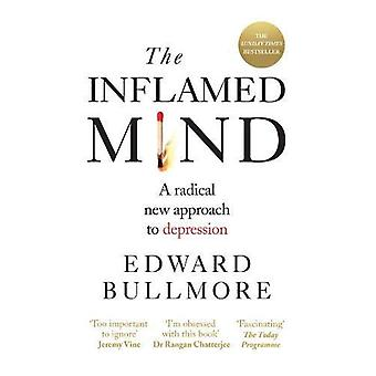 Inflamed Mind: A radical new approach to depression