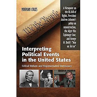 Interpretation der politischen Ereignisse in den Vereinigten Staaten: kritische Diskussion und repräsentative Demokratie: eine Sicht auf die US-amerikanischen Bill Of Rights, Präsident Andr