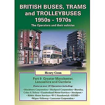 British Buses, Trams and Trolleybuses 1950s-1970s: Greater Manchester, Lancashire and Cumbria