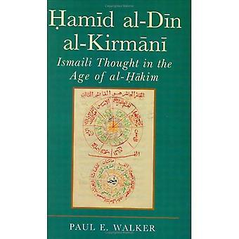 Hamid Al-Din Al-Kirmani: Ismaili dachte im Zeitalter von Al-Hakim