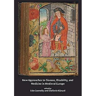 New Approaches to Disease, Disability and Medicine in Medieval Europe