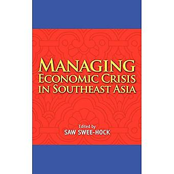 Managing Economic Crisis in� Southeast Asia