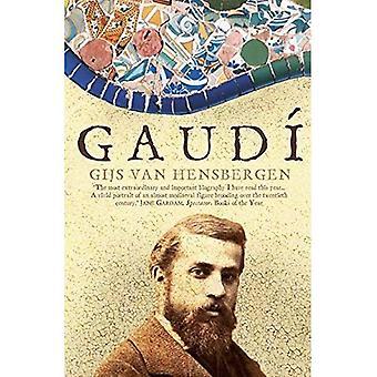 Gaudi: Eine Biographie