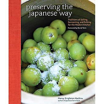 Erhaltung der japanischen Way: Traditionen von Salzen, gären und Beizen für die moderne Küche