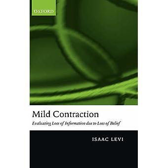 Milde contractie evaluatie van verlies van gegevens als gevolg van verlies van overtuiging door Levi & Isaac