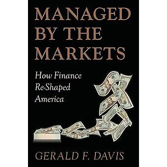 Gestionado por los mercados cómo Hacienda remodelada América por Davis y Gerald F