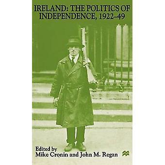 أيرلندا سياسة الاستقلال 192249 حسب كرونين & مايك