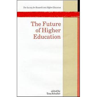 Future of Higher Education by Schuller